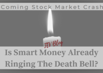 Coming Stock Market Crash – Is Smart Money Already Ringing The Death Bell? (Update July 2020)