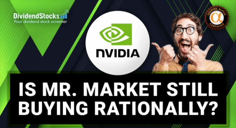 Nvidia Stock Analysis - Is Mr. Market still buying rationally