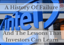 Intel Stock: A History Of Failure And The Lessons That Investors Can Learn