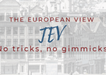 The European View And The Future Focus Of The TEV Blog – No Tricks No Gimmicks