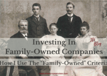 "Why I Like Family-Owned Companies And How I Use The ""Family-Owned"" Criteria"