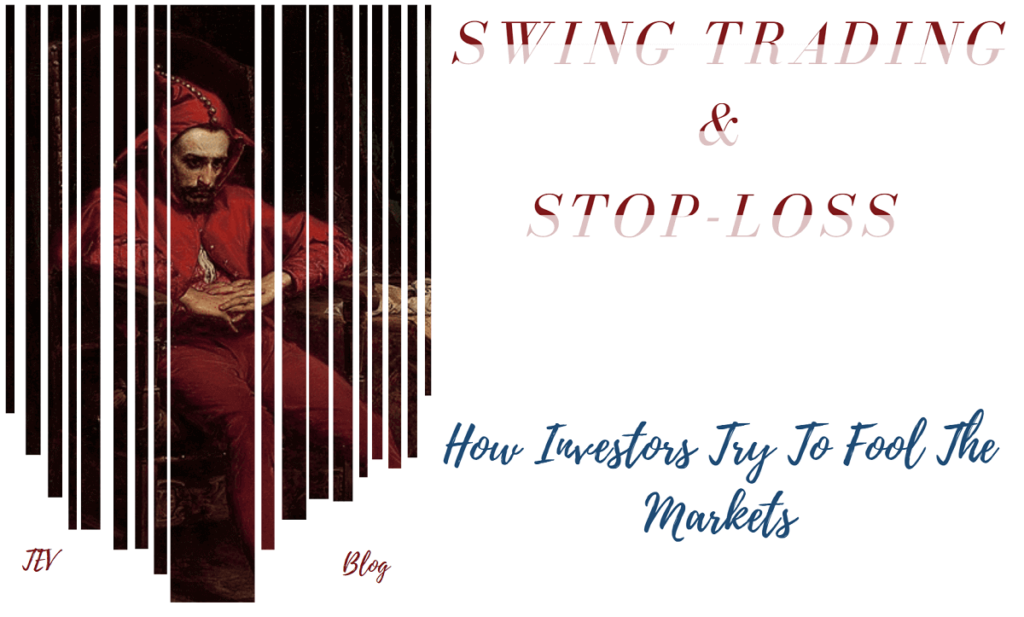 swing trading & Stop-loss TEV Blog