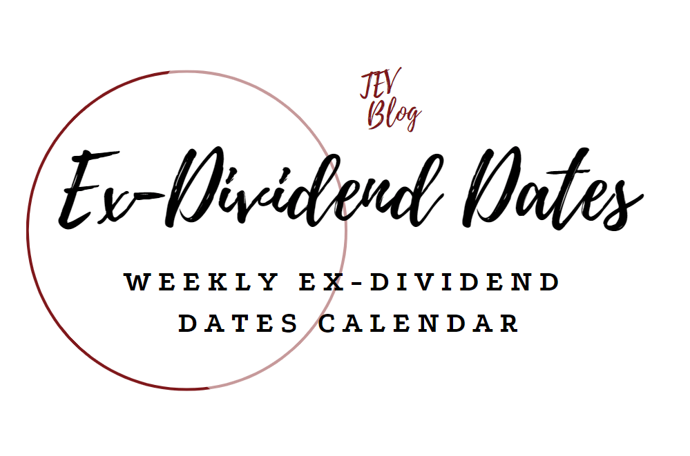 EX-Dividend Date Calendar Ex-Dividend Calendar TEV Blog