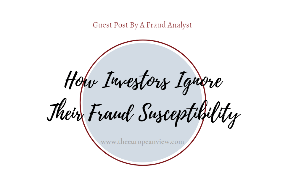 How Investors Ignore Their fraud Susceptibility