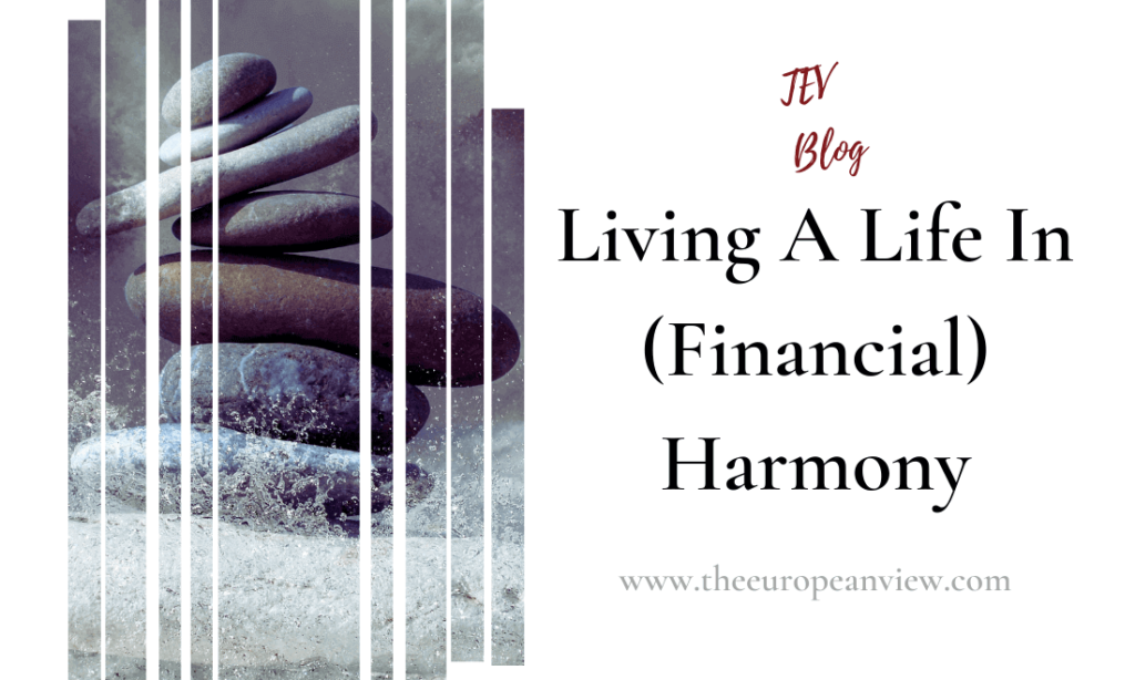 Living A Life In (Financial) Harmony