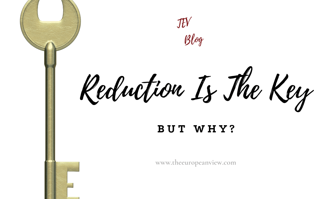 Reduction Minimalism Is The Key TEV Blog